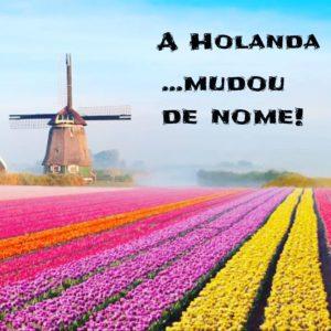 Holanda mudou de nome